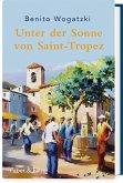 Unter der Sonne von Saint-Tropez