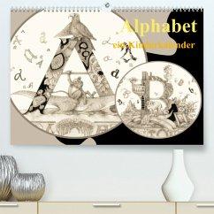 Alphabet. Ein Kinderkalender. (Premium, hochwertiger DIN A2 Wandkalender 2022, Kunstdruck in Hochglanz)