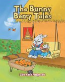 The Bunny Berry Tales (eBook, ePUB)