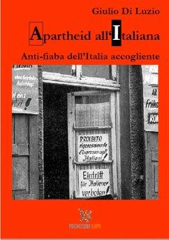 Apartheid all'italiana (eBook, ePUB) - Di Luzio, Giulio