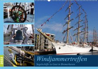 Windjammertreffen - Segelschiffe zu Gast in Bremerhaven (Wandkalender 2022 DIN A2 quer)