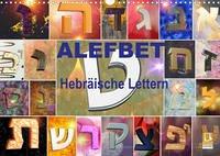 Alefbet Hebräische Lettern (Wandkalender 2022 DIN A3 quer)