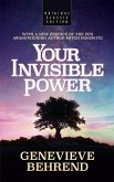 Your Invisible Power (Original Classic Edition)