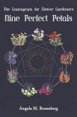 Nine Perfect Petals: The Enneagram for Flower Gardeners