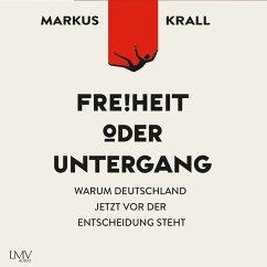 Freiheit oder Untergang (MP3-Download) - Krall, Markus