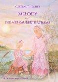 Melody und die verzauberte Stimme (eBook, ePUB)