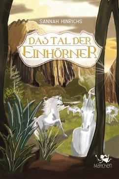 Das Tal der Einhörner (eBook, ePUB)