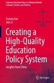 Creating a High-Quality Education Policy System: Insights from China