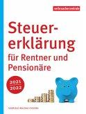 Steuererklärung für Rentner und Pensionäre 2021/2022