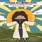 Journey of a Child's Faith -Based on Bible Stories -Volume 1