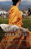 America's Daughter: A beautiful and gripping novel of the American Revolutionary War