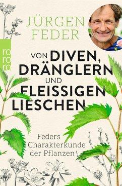 Von Diven, Dränglern und fleißigen Lieschen (Mängelexemplar) - Feder, Jürgen