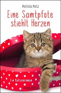 Eine Samtpfote stiehlt Herzen / Samtpfoten Bd.2 (Mängelexemplar) - Metz, Melinda