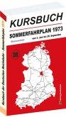 Kursbuch der Deutschen Reichsbahn - Sommerfahrplan 1973