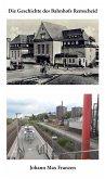 Die Geschichte des Bahnhofs Remscheid
