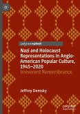 Nazi and Holocaust Representations in Anglo-American Popular Culture, 1945-2020