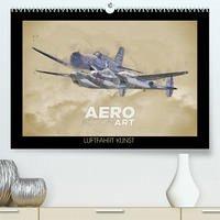 Aero Action Art - Luftfahrt Kunst (Premium, hochwertiger DIN A2 Wandkalender 2022, Kunstdruck in Hochglanz)