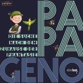 PAPAGENO - Die Suche nach dem Zuhause der Phantasie