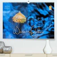Wasser-Farben (Premium, hochwertiger DIN A2 Wandkalender 2022, Kunstdruck in Hochglanz)