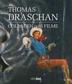 Thomas Draschan - Collagen und Filme