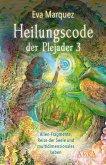 Heilungscode der Plejader Band 3 (eBook, ePUB)
