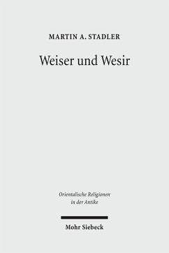 Weiser und Wesir (eBook, PDF) - Stadler, Martin A.