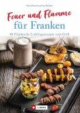 Feuer und Flamme für Franken (eBook, ePUB)