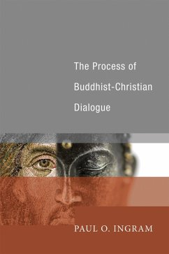 The Process of Buddhist-Christian Dialogue (eBook, PDF)