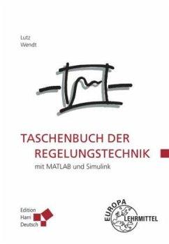 Taschenbuch der Regelungstechnik - Lutz, Holger;Wendt, Wolfgang