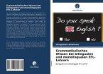 Grammatikalisches Wissen bei bilingualen und monolingualen EFL-Lehrern