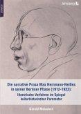 Die narrative Prosa Max Herrmann-Neißes in seiner Berliner Phase (1912-1933): literarische Verfahren im Spiegel kulturhistorischer Parameter