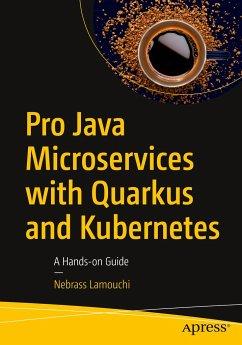 Pro Java Microservices with Quarkus and Kubernetes - Lamouchi, Nebrass
