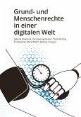 Grund- und Menschenrechte in einer digitalen Welt (eBook, ePUB)