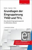 Grundlagen der Eingruppierung TVöD und TV-L (eBook, PDF)