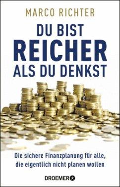 Du bist reicher als du denkst (Mängelexemplar) - Richter, Marco