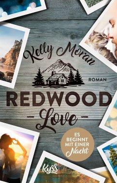 Redwood Love - Es beginnt mit einer Nacht / Redwood Bd.3 (Mängelexemplar) - Moran, Kelly