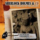 Sherlock Holmes & Co, Folge 61: Die Spur des Verderbens, Episode 1 (MP3-Download)