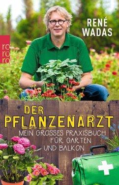 Der Pflanzenarzt (Mängelexemplar) - Wadas, René