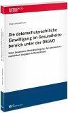 Die datenschutzrechtliche Einwilligung im Gesundheitsbereich unter der DSGVO