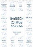BAYRISCH Zünftige Sprüche (Wandkalender 2022 DIN A4 hoch)