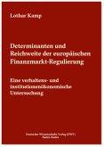 Determinanten und Reichweite der europäischen Finanzmarkt-Regulierung
