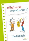 Bibelverse singend lernen 2 - Liederbuch