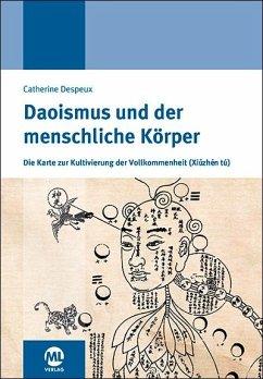 Daoismus und der menschliche Körper - Despeux, Catherine; Bornhorn, Nicolaus