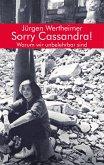 Sorry Cassandra! Warum wir unbelehrbar sind (eBook, ePUB)