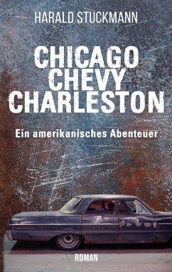 Chicago-Chevy-Charleston (eBook, ePUB) - Stuckmann, Harald