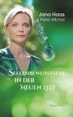 Seelenbewusstsein in der Neuen Zeit (eBook, ePUB)
