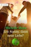 Erst Nanny, dann neue Liebe? (eBook, ePUB)