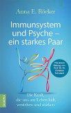 Immunsystem und Psyche - ein starkes Paar (eBook, ePUB)