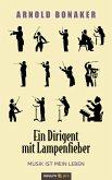 Ein Dirigent mit Lampenfieber (eBook, ePUB)