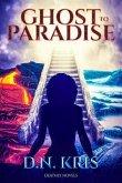 Ghost to Paradise (eBook, ePUB)